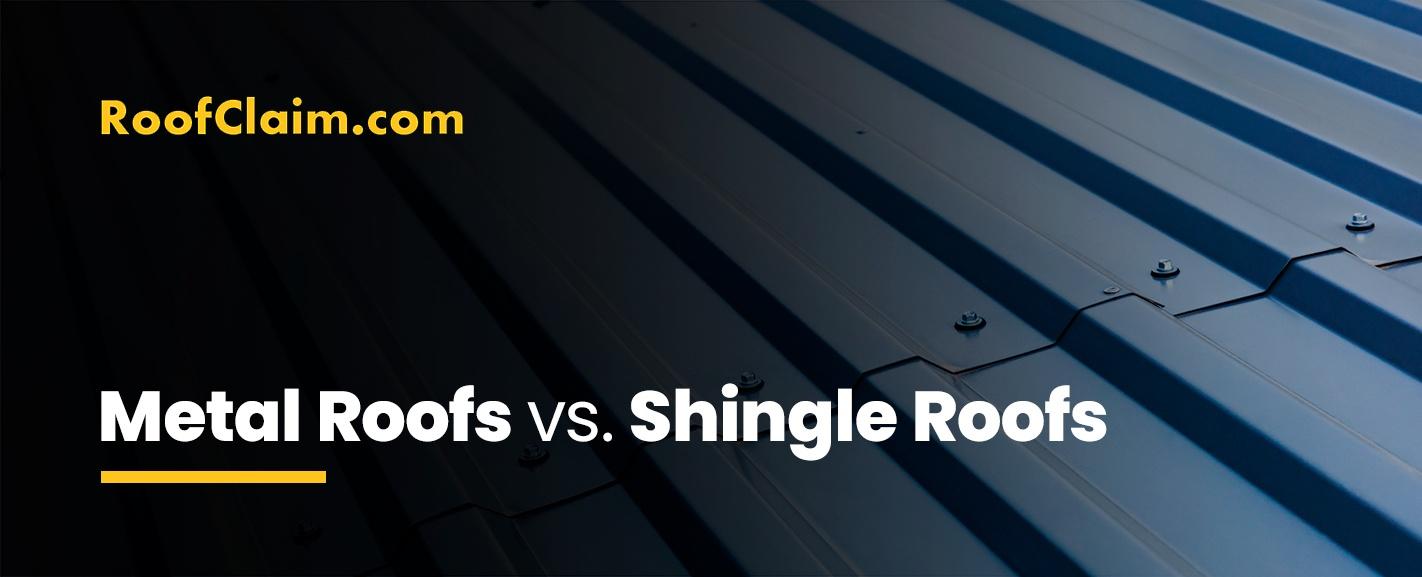 Metal Roofs vs. Shingle Roofs