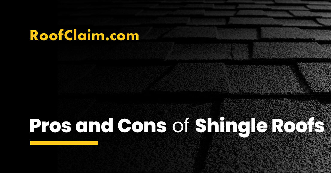 Pros and Cons of shingle roofs