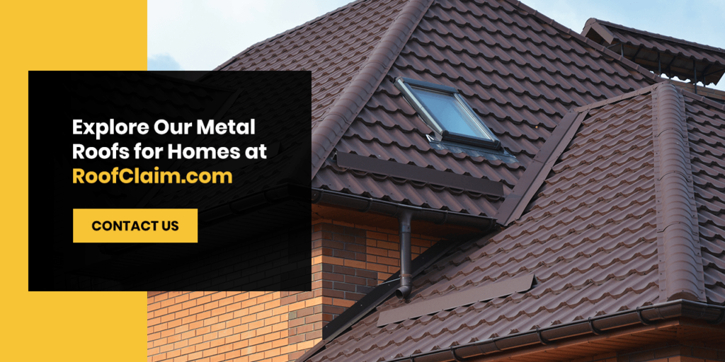 Explore our metal roofs for homes at RoofClaim.
